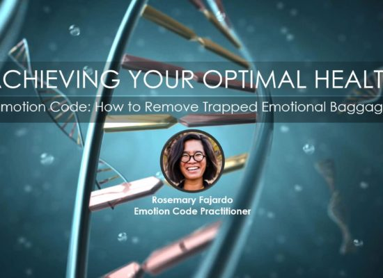 Emotion Code: How to Remove Trapped Emotional Baggage | Rosemary Fajardo Presenter in Series Achieving Your Optimal Health
