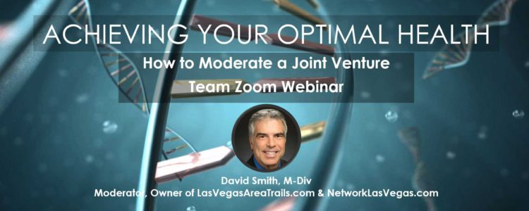 How to Moderate a Joint Venture Team Zoom Webinar, David Smith LasVegasAreaTrails.com