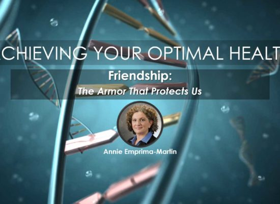 Friendship: The Armor That Protects Us   Annie Emprima-Martin for Webinar Series