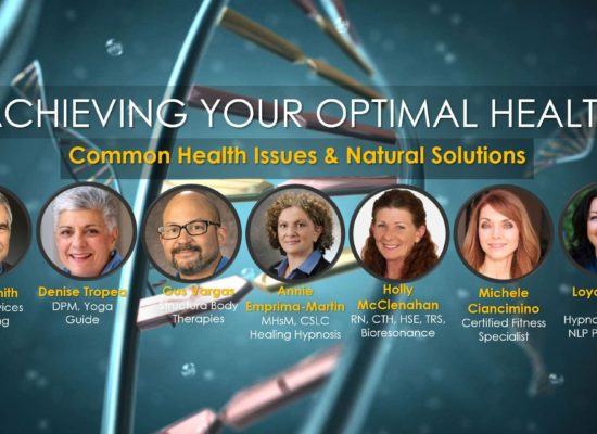 Common Health Issues and Natural Solutions, Achieving Your Optimal Health Webinar Series, Las Vegas